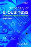 Cover image for Dictionary of e-Business : a definitive guide to technology and business terms