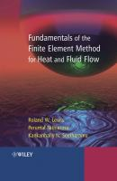Cover image for Fundamentals of the finite element method for heat and fluid flow