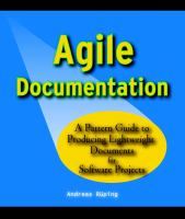 Cover image for Agile documentation : a pattern guide to producing lightweight documents for software projects