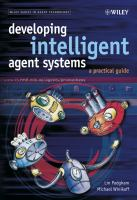 Cover image for Developing intelligent agent systems :  a practical guide