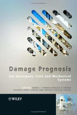 Cover image for Damage prognosis : for aerospace, civil and mechanical systems