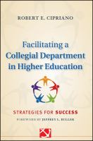 Cover image for Facilitating a collegial department in higher education : strategies for success
