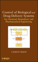 Cover image for Control of biological and drug-delivery systems for chemical, biomedical, and pharmaceutical engineering
