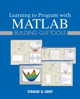 Cover image for Learning to program with MATLAB : building GUI tools