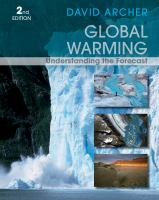 Cover image for Global warming : understanding the forecast