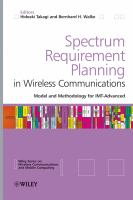 Cover image for Spectrum requirement planning in wireless communications : model and methodology for IMT - advanced