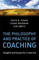 Cover image for The philosophy and practice of coaching : insights and issues for a new era