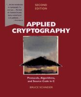 Cover image for Applied cryptography : protocols, algorithms, and source code in C