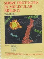 Cover image for Short protocols in molecular biology : a compendium of methods from current protocols in molecular biology