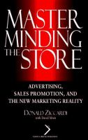 Cover image for Masterminding the store : advertising, sales promotion, and the new marketing reality