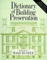 Cover image for Dictionary of building preservation