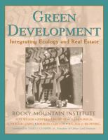 Cover image for Green development : integrating ecology and real estate