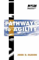 Cover image for Pathways to agility : mass customization in action