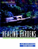 Cover image for Healing gardens : therapeutic benefits and design recommendations