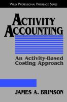 Cover image for Activity accounting: an activity-based costing approach