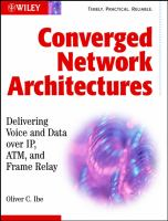 Cover image for Converged network architectures : delivering voice over IP, ATM, and frame relay