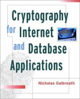 Cover image for Cryptography for Internet and database applications : developing secret and public key techniques with Java