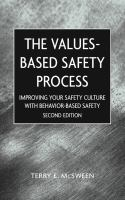 Cover image for Value-based safety process : improving your safety culture with behavior-based safety