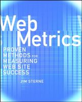 Cover image for Web metrics : proven methods for measuring web site success