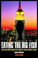 Cover image for Eating the big fish :  how challenger brands can compete against brand leaders