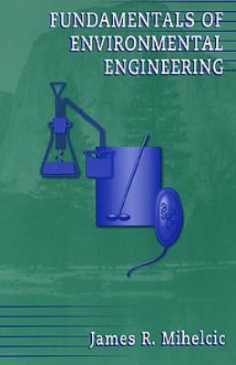 Cover image for Fundamentals of environmental engineering