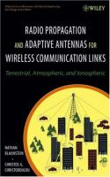 Cover image for Radio propagation and adaptive antennas for wireless communication links :  terrestrial, atmospheric and ionospheric