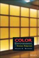 Cover image for Color, environment, and human response : an interdisciplinary understanding of color and its use as a beneficial element in the design of the architecture environment