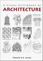 Cover image for A visual dictionary of architecture