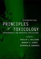 Cover image for Principles of toxicology : environmental and industrial applications