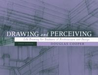 Cover image for Drawing and perceiving  : life drawing for students of architecture and design