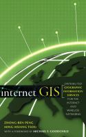 Cover image for Internet GIS :  distributed geographic information services for the internet and wireless network