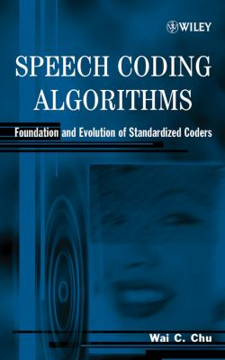 Cover image for Speech coding algorithms : foundation and evolution of standardized coders