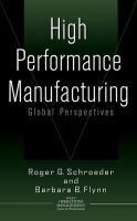 Cover image for High performance manufacturing : global perspectives