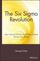 Cover image for The six sigma revolution : how General Electric and others turned process into profits