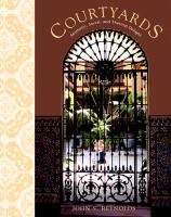 Cover image for Courtyards : aesthetic, social, and thermal delight