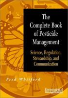 Cover image for The complete book of pesticide management : science, regulation, stewardship and communication