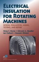 Cover image for Electrical insulation for rotating machines : design, evaluation, aging, testing, and repair