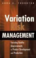 Cover image for Variation risk management : focusing quality improvements in products development and production