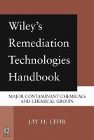 Cover image for Wiley's remediation technologies handbook : major contaminant chemicals and chemical groups