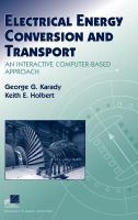 Cover image for Electrical energy conversion and transport : an interactive computer-based approach
