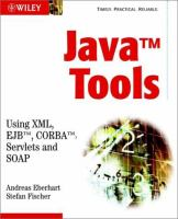 Cover image for Java tools : using XML, EJB, CORBA, Servlets and SOAP