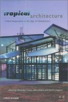 Cover image for Tropical architecture : critical regionalism in the age of globalization