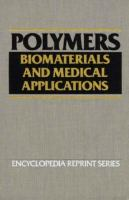 Cover image for Polymers : biomaterials and medical applications