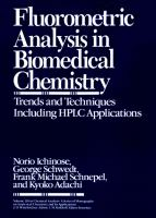 Cover image for Fluorometric analysis in biomedical chemistry : trends and techniques including HPLC applications