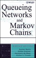 Cover image for Queueing networks and Markov chains : modeling and performance evaluation with computer science applications