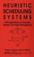 Cover image for Heuristic scheduling systems : with applications to production systems and project management