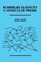 Cover image for Rubberlike elasticity : a moleculer primer