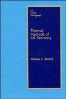 Cover image for Thermal methods for oil recovery