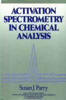 Cover image for Activation spectrometry in chemical analysis