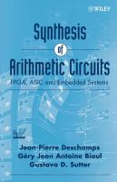 Cover image for Synthesis of arithmetic circuits : FPGA, ASIC and embedded systems